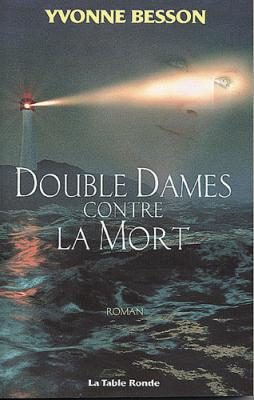 DOUBLE DAMES CONTRE LA MORT